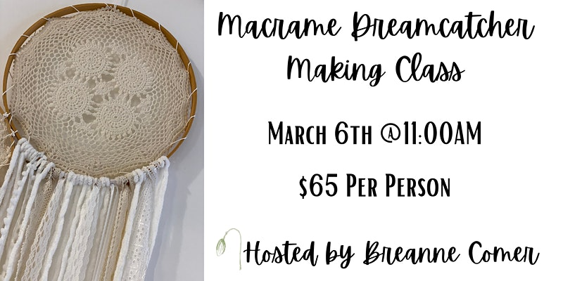 Macrame Dreamcatcher Class at The Poppyseed